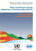Water and climate change adaptation in transboundary basins: Lessons learned and good practices
